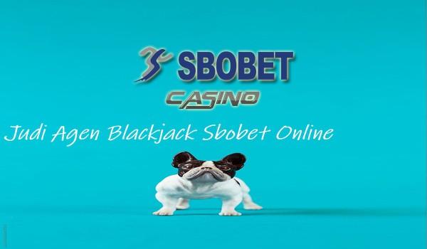 Judi Agen Blackjack Sbobet Online Pahami Karakteristik Permainannya